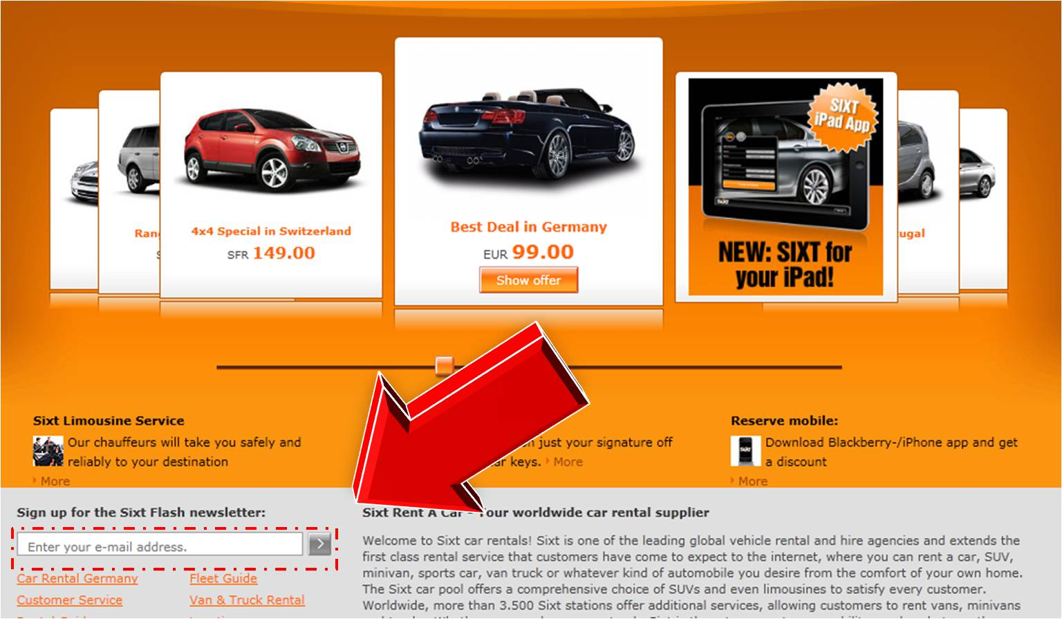 Find Sixt Coupon Codes No matter where you go in the world, you may find Sixt promo codes to help you save money on a car rental. This global car rental brand lets you drive cars to a single destination, plus choose your range of car from a sporty convertible to a roomy minivan.