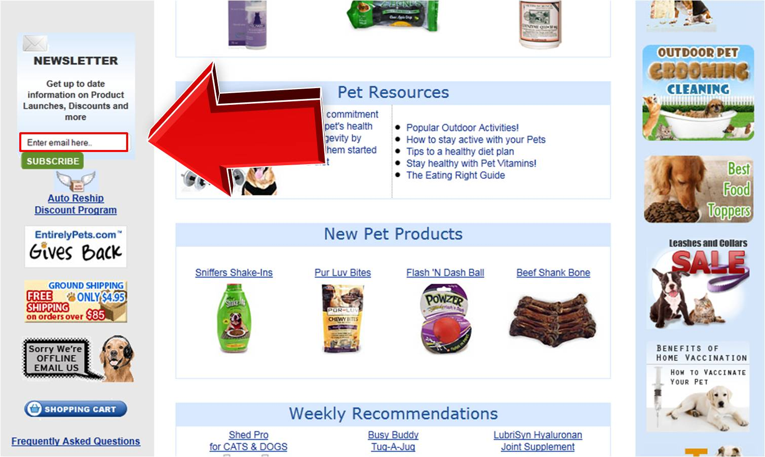 How to use entirelypets Coupons Entirely Pets offers free shipping on orders over $85 and a low flat rate shipping price on all others. Shop their